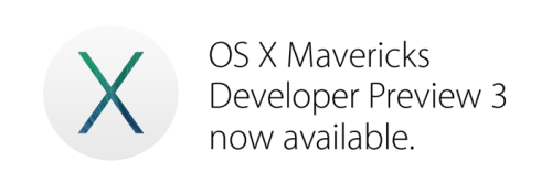 OS X Mavericks Dev Preview 3-
